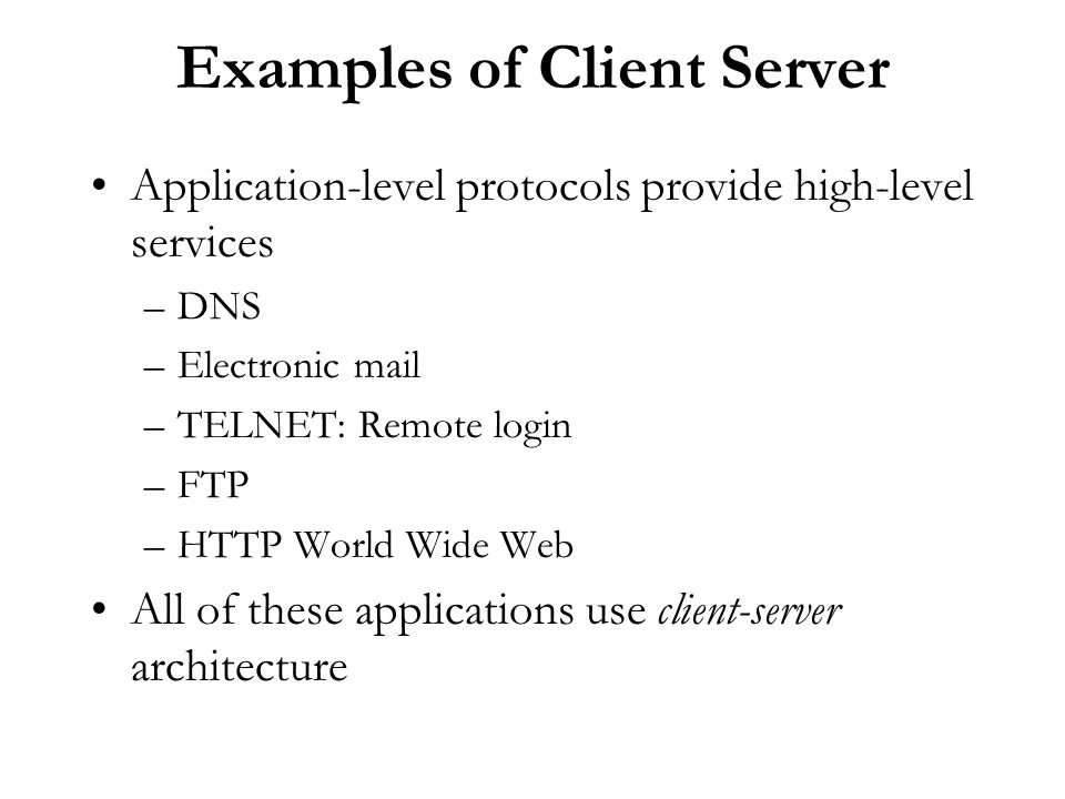 Examples of Client Server