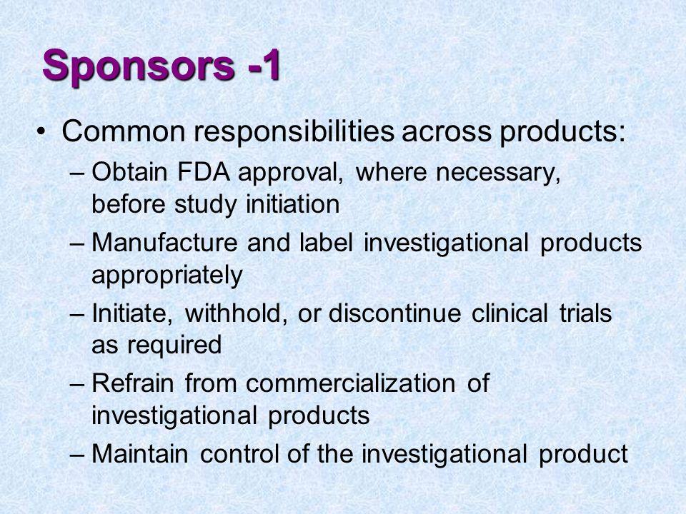 Sponsors -1 Common responsibilities across products: