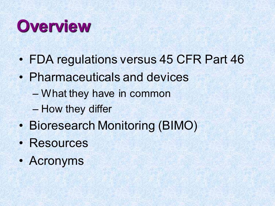 Overview FDA regulations versus 45 CFR Part 46