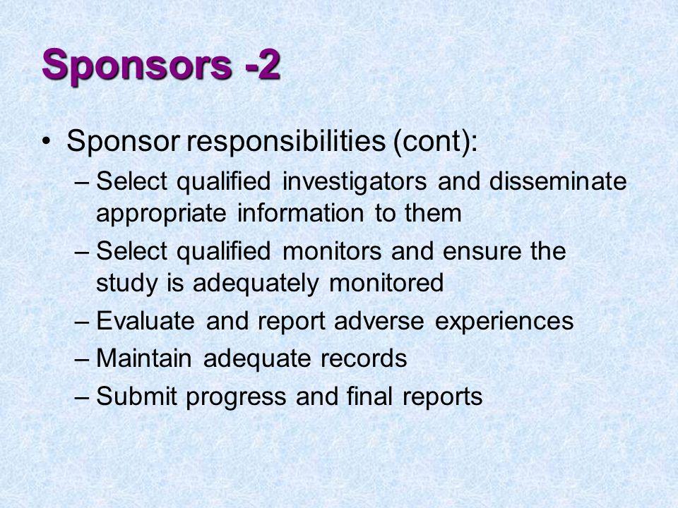 Sponsors -2 Sponsor responsibilities (cont):