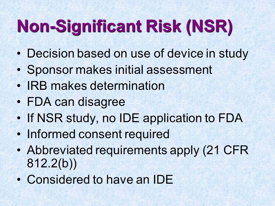 Non-Significant Risk (NSR)
