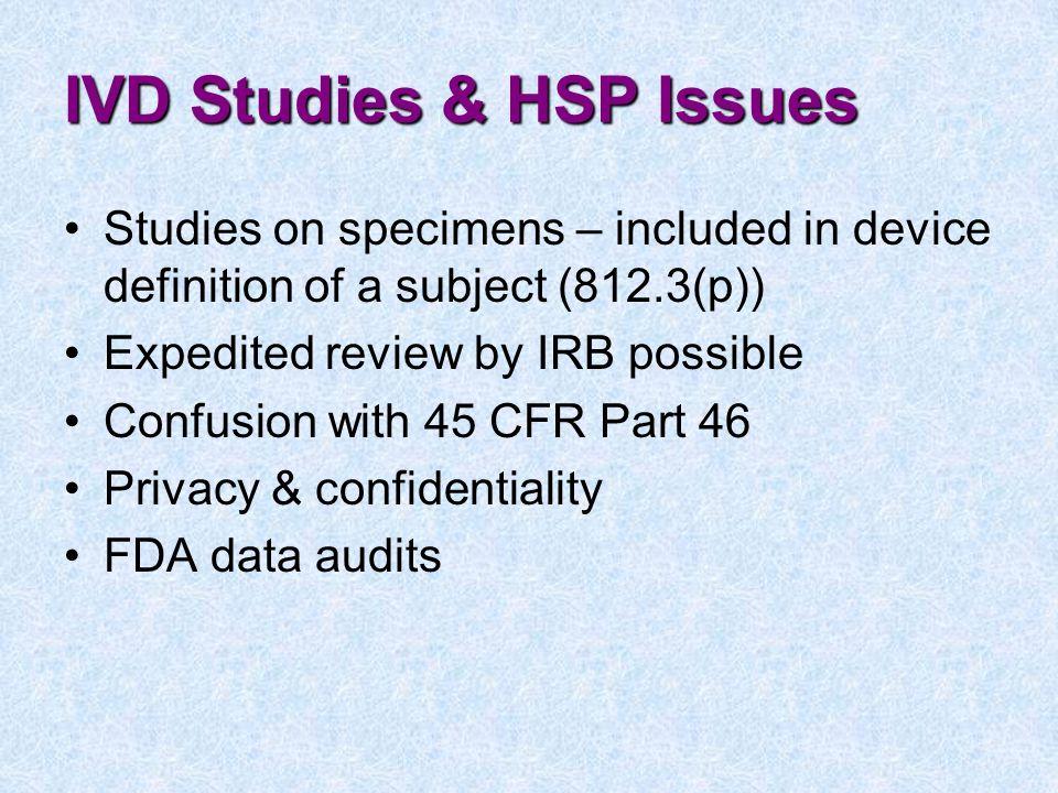 IVD Studies & HSP Issues