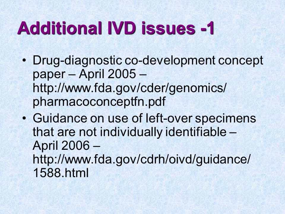 Additional IVD issues -1