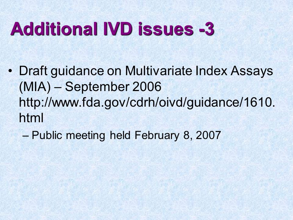 Additional IVD issues -3