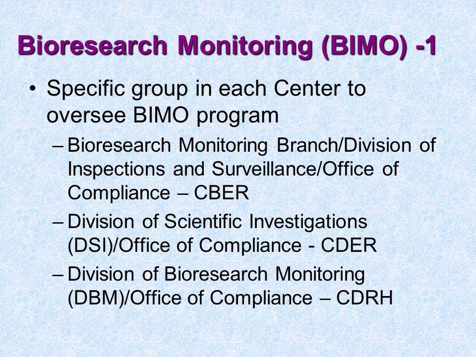Bioresearch Monitoring (BIMO) -1