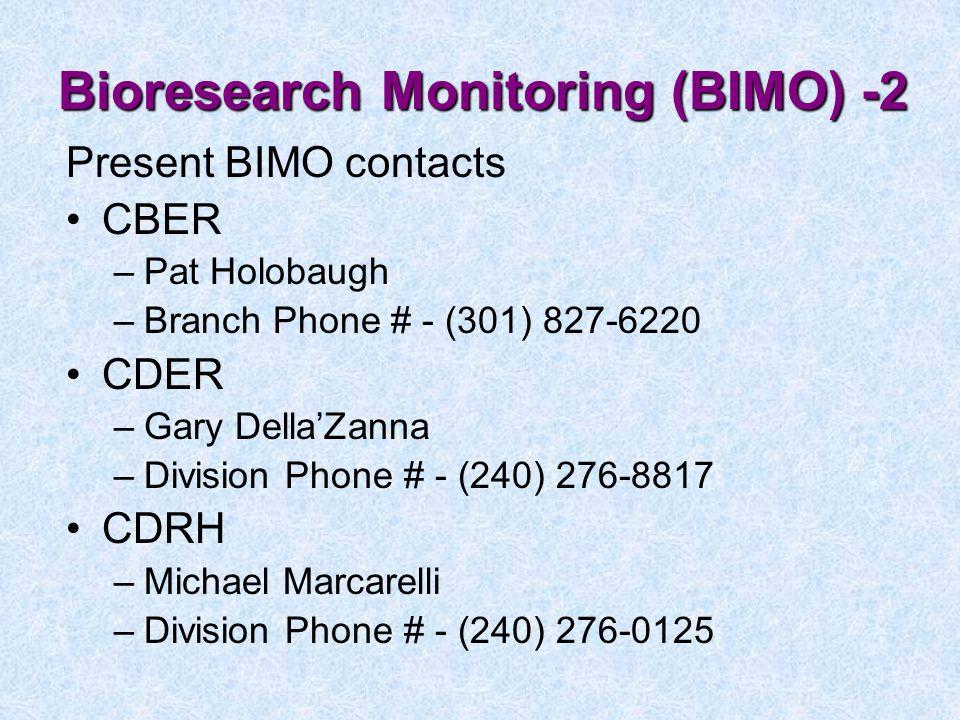 Bioresearch Monitoring (BIMO) -2