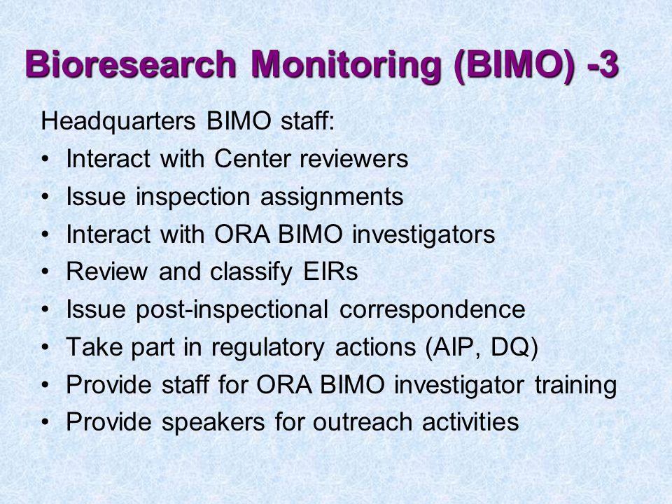 Bioresearch Monitoring (BIMO) -3