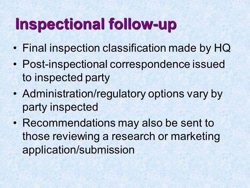 Inspectional follow-up