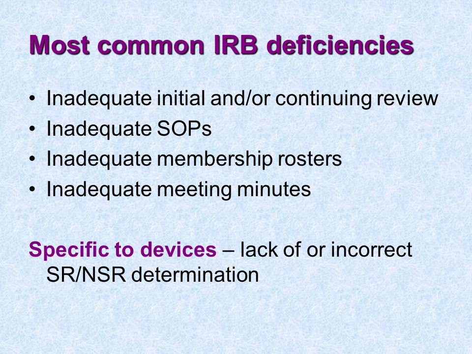 Most common IRB deficiencies