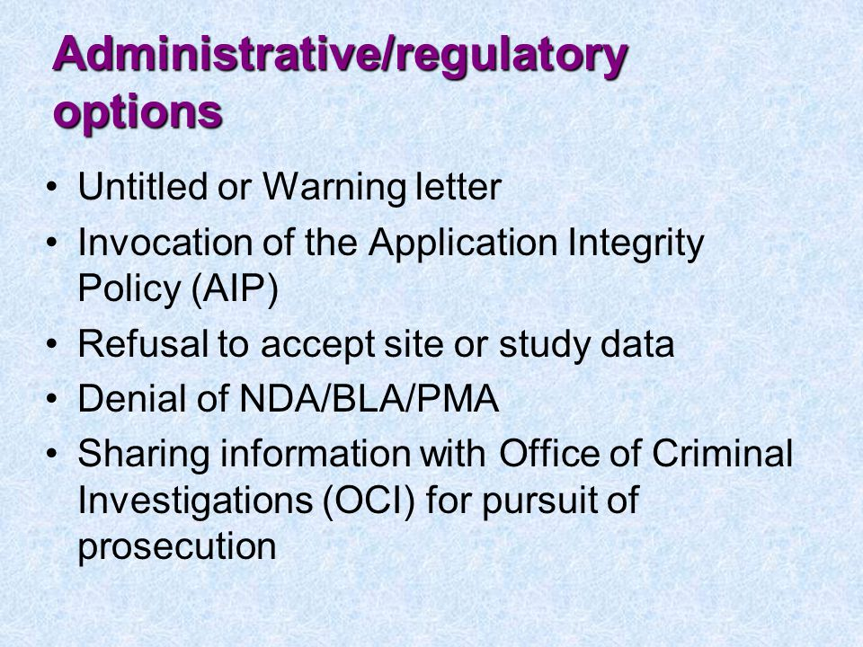 Administrative/regulatory options