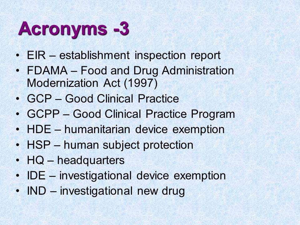 Acronyms -3 EIR – establishment inspection report