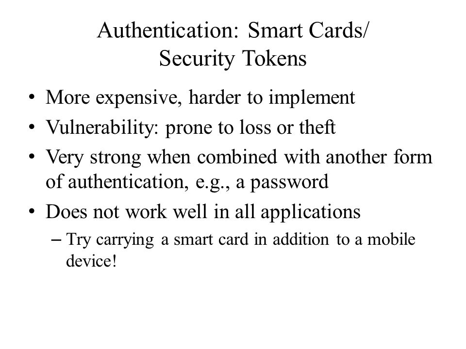 Authentication: Smart Cards/ Security Tokens