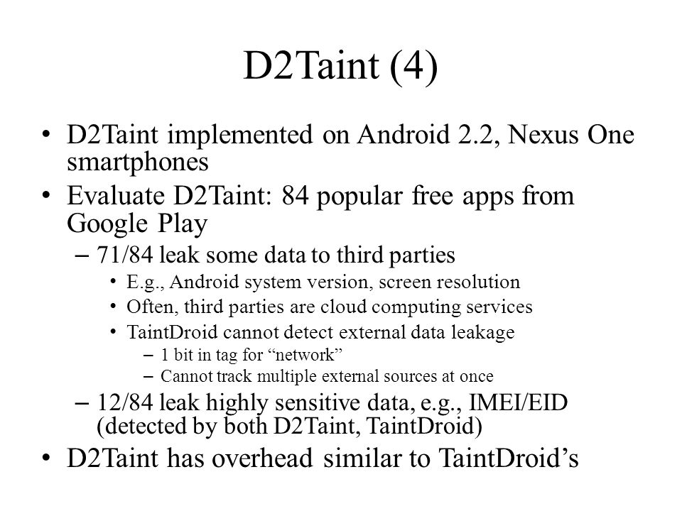 D2Taint (4) D2Taint implemented on Android 2.2, Nexus One smartphones