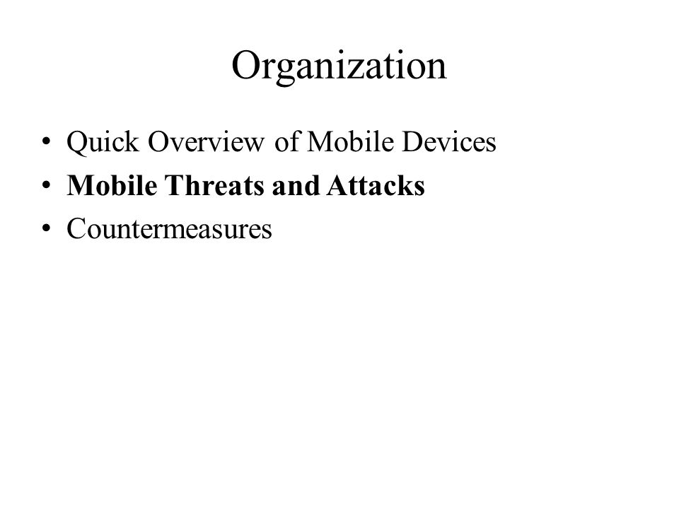 Organization Quick Overview of Mobile Devices