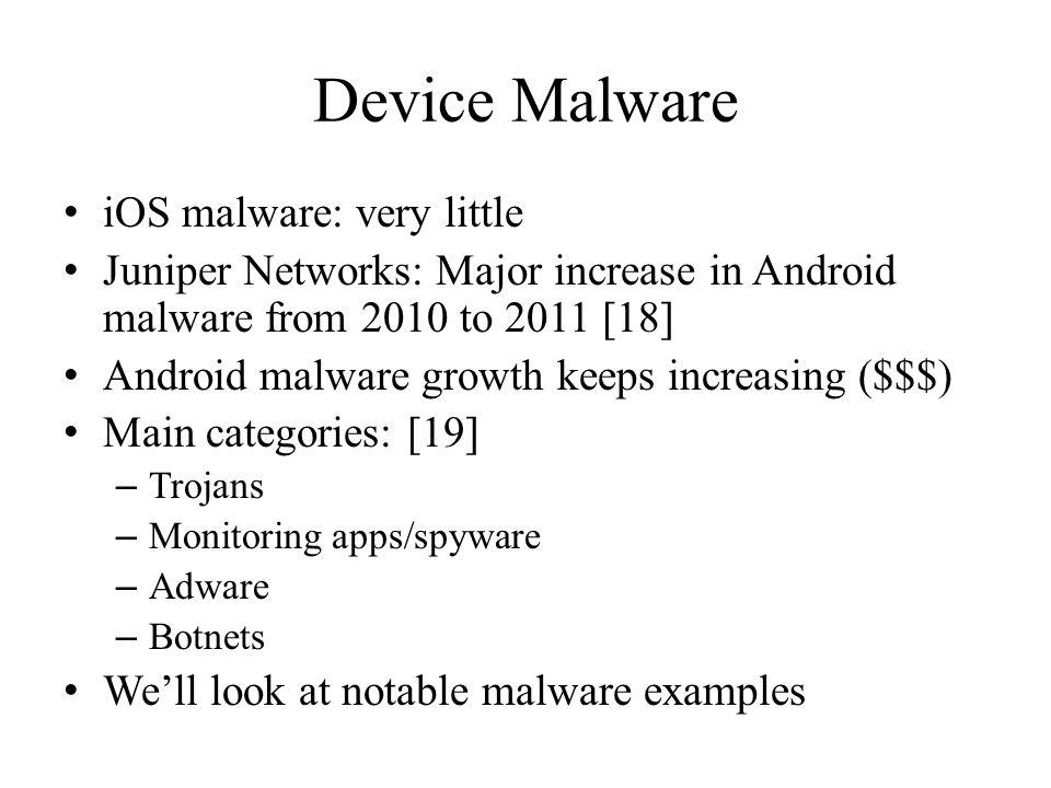 Device Malware iOS malware: very little