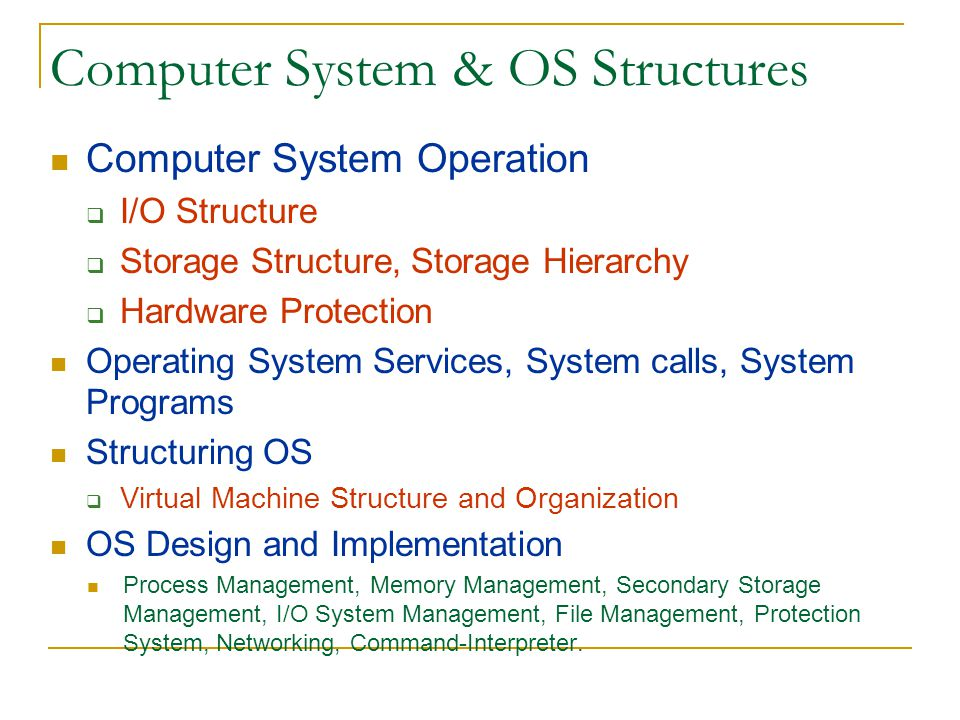 Computer System & OS Structures