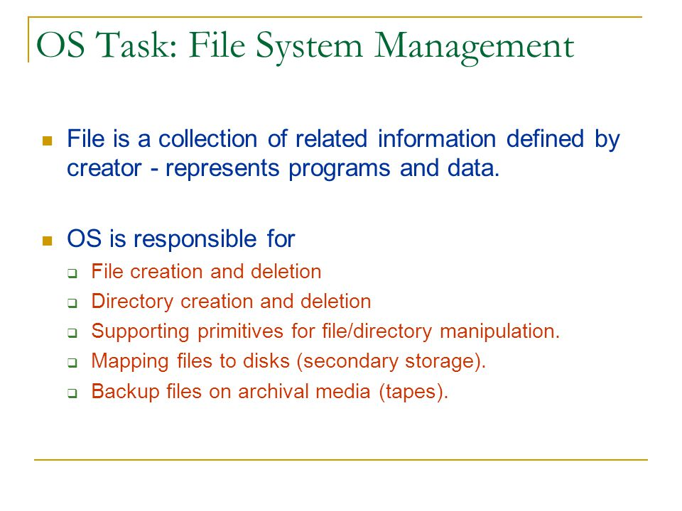 OS Task: File System Management