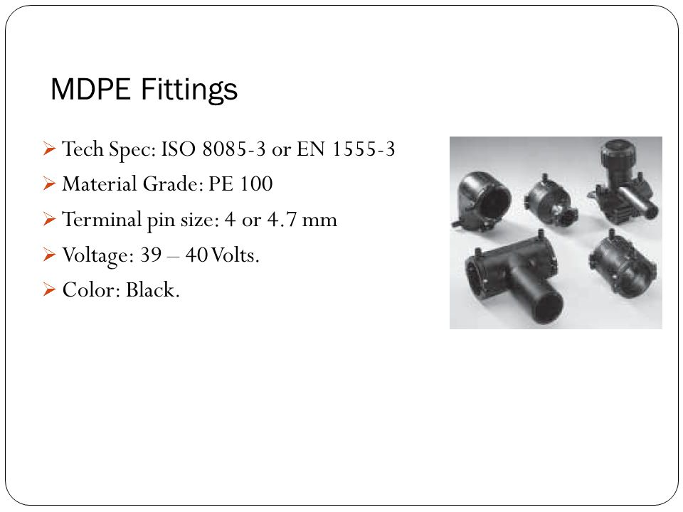 MDPE Fittings Tech Spec: ISO 8085-3 or EN 1555-3