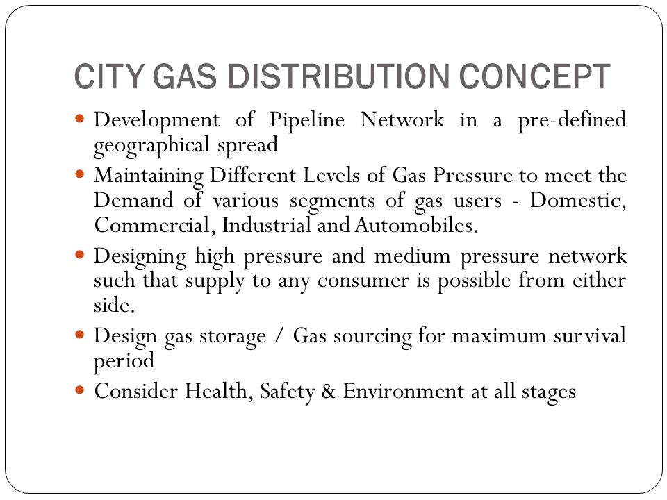 CITY GAS DISTRIBUTION CONCEPT