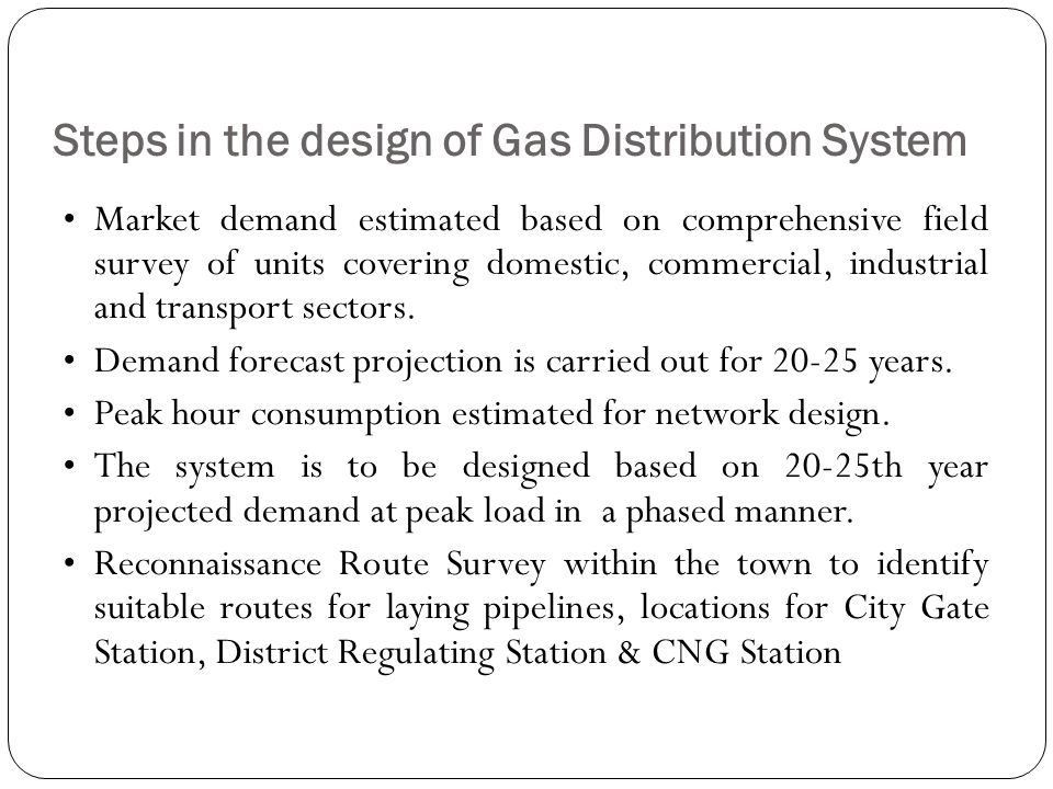 Steps in the design of Gas Distribution System