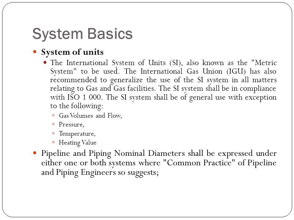 System Basics System of units