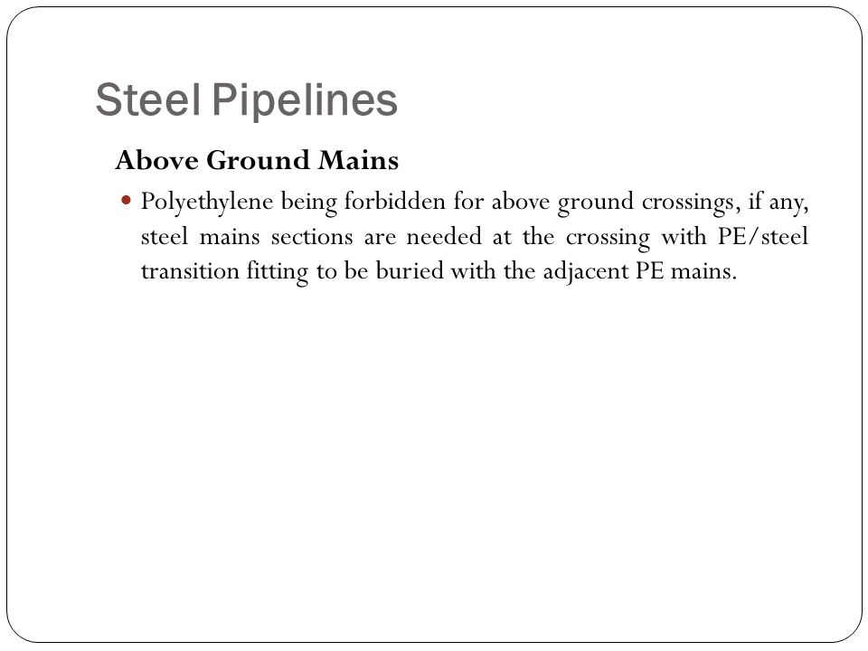 Steel Pipelines Above Ground Mains
