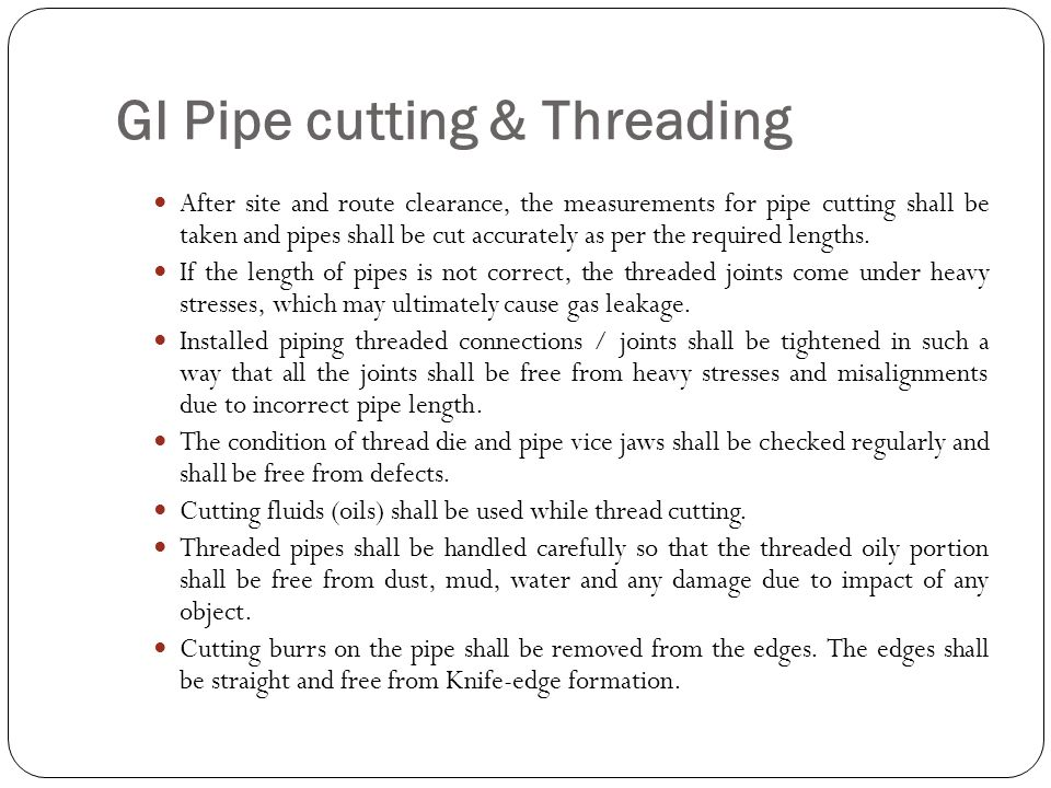 GI Pipe cutting & Threading
