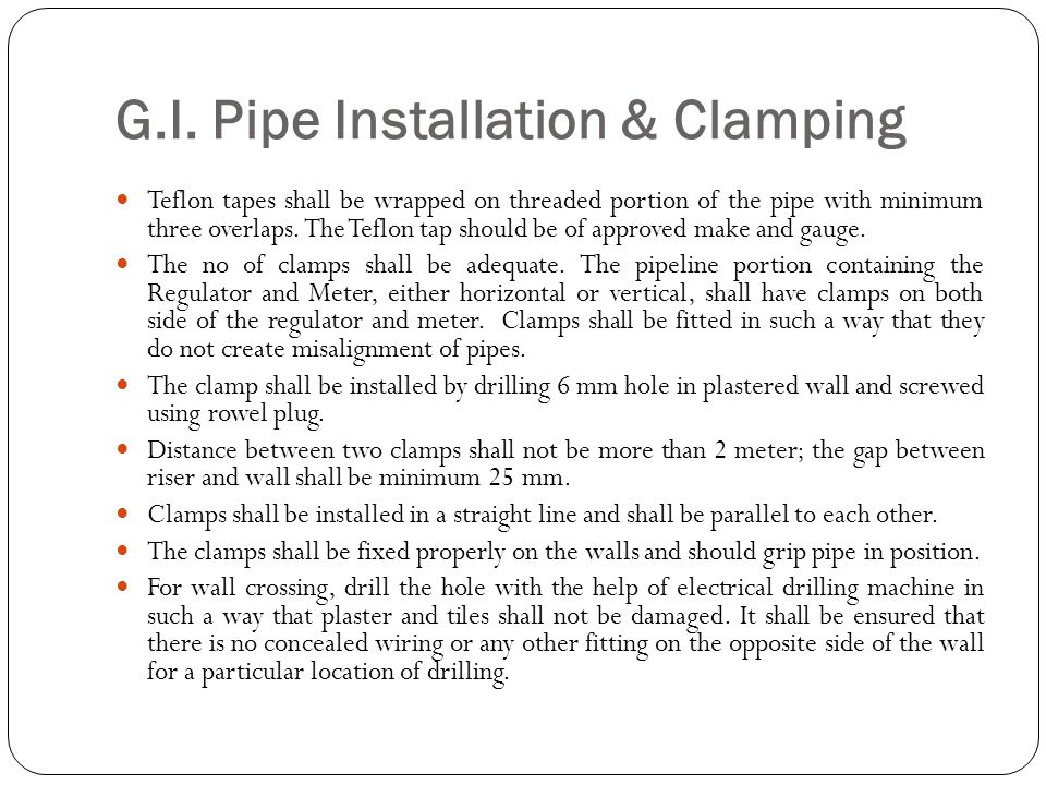 G.I. Pipe Installation & Clamping
