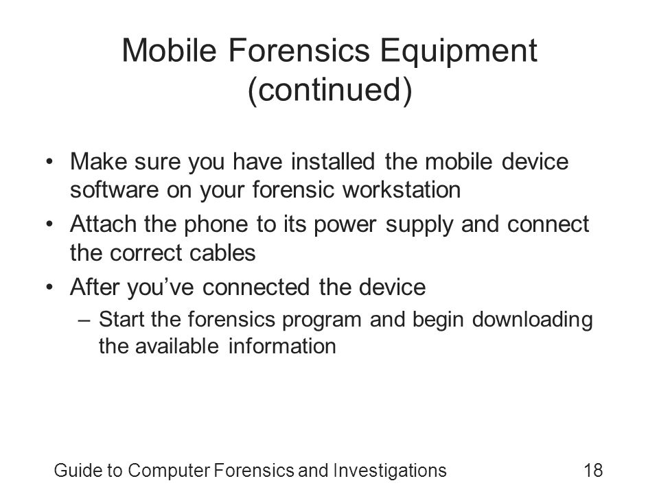 Mobile Forensics Equipment (continued)