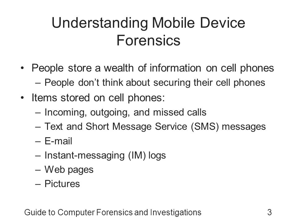 Understanding Mobile Device Forensics