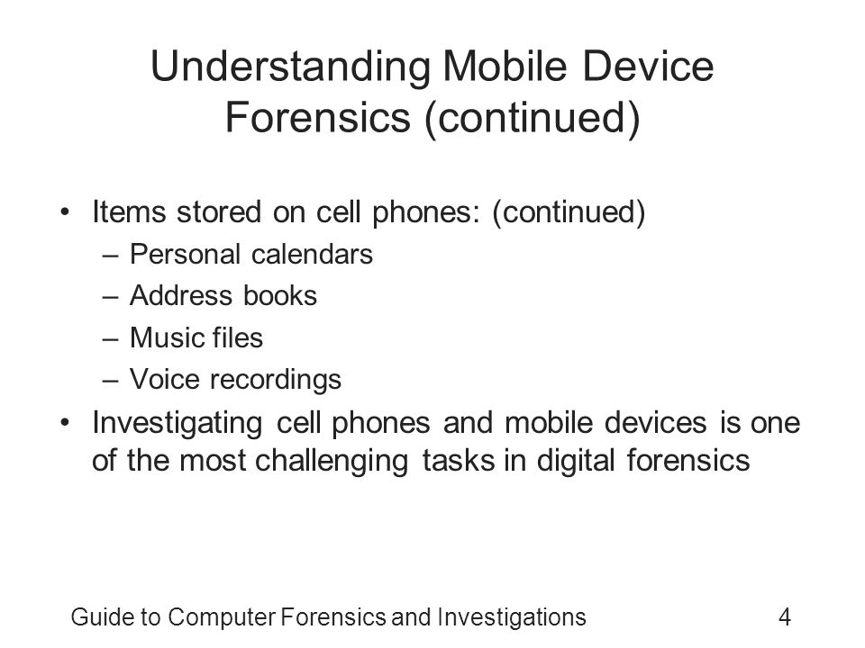 Understanding Mobile Device Forensics (continued)
