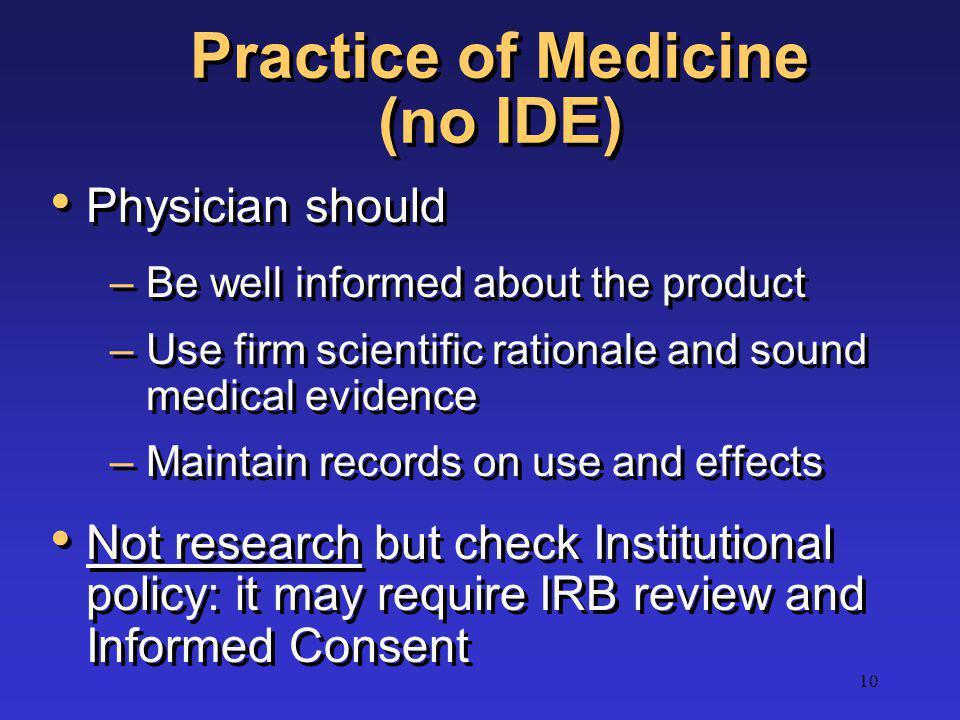 Practice of Medicine (no IDE)