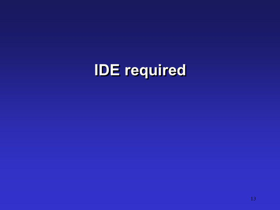 IDE required