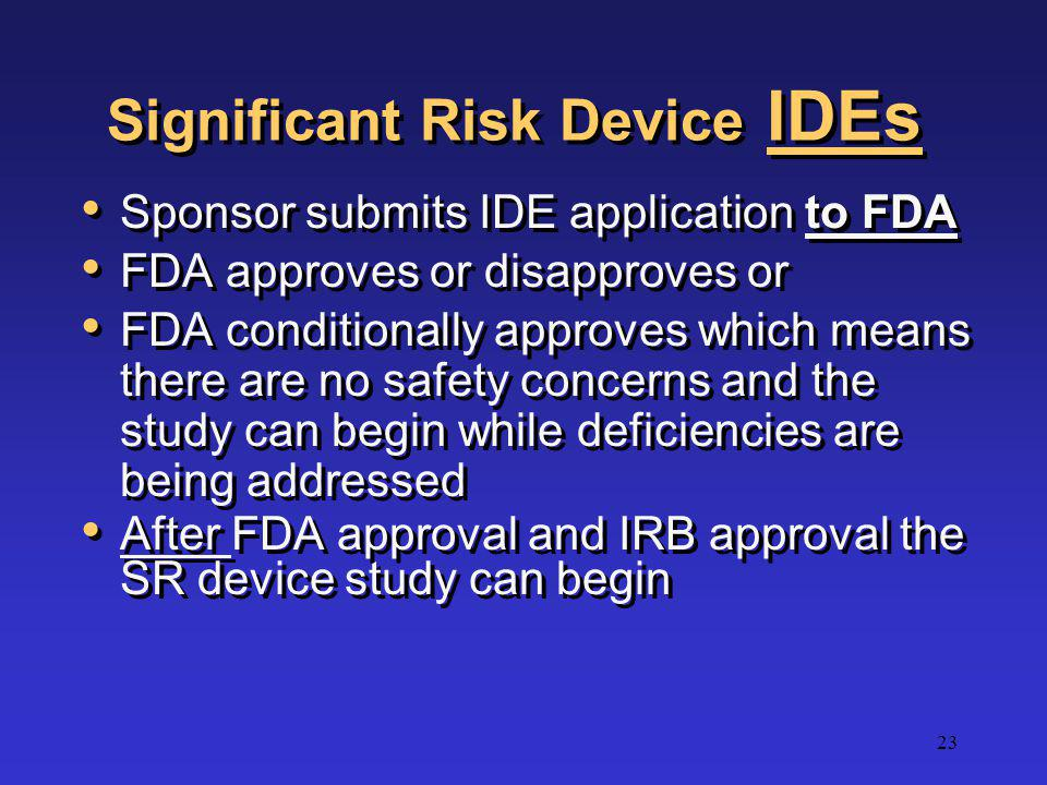 Significant Risk Device IDEs