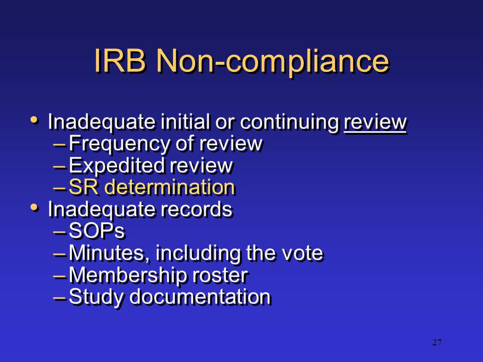 IRB Non-compliance Inadequate initial or continuing review