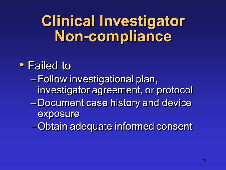 Clinical Investigator Non-compliance