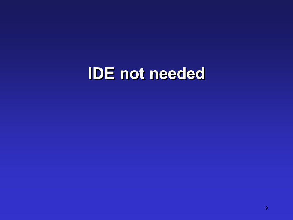 IDE not needed