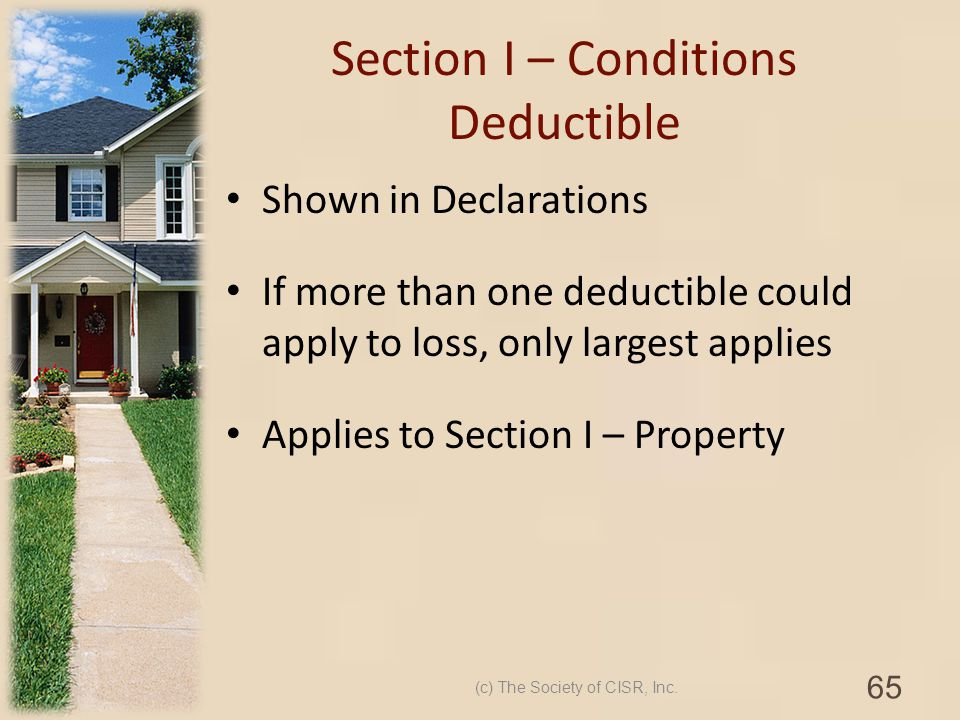 Section I – Conditions Deductible
