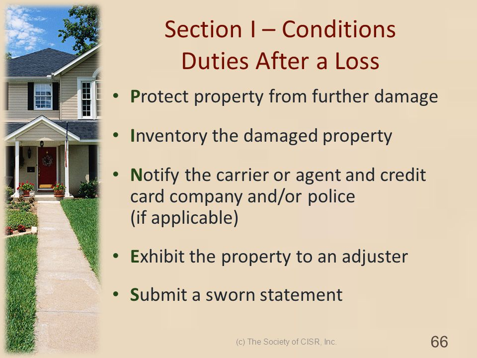 Section I – Conditions Duties After a Loss