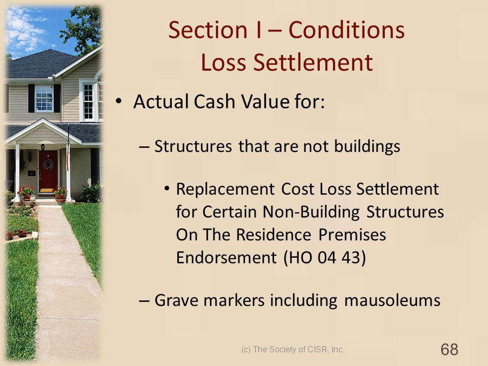 Section I – Conditions Loss Settlement