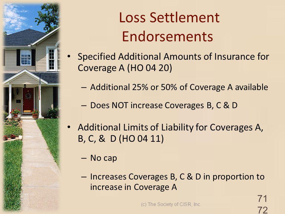 Loss Settlement Endorsements