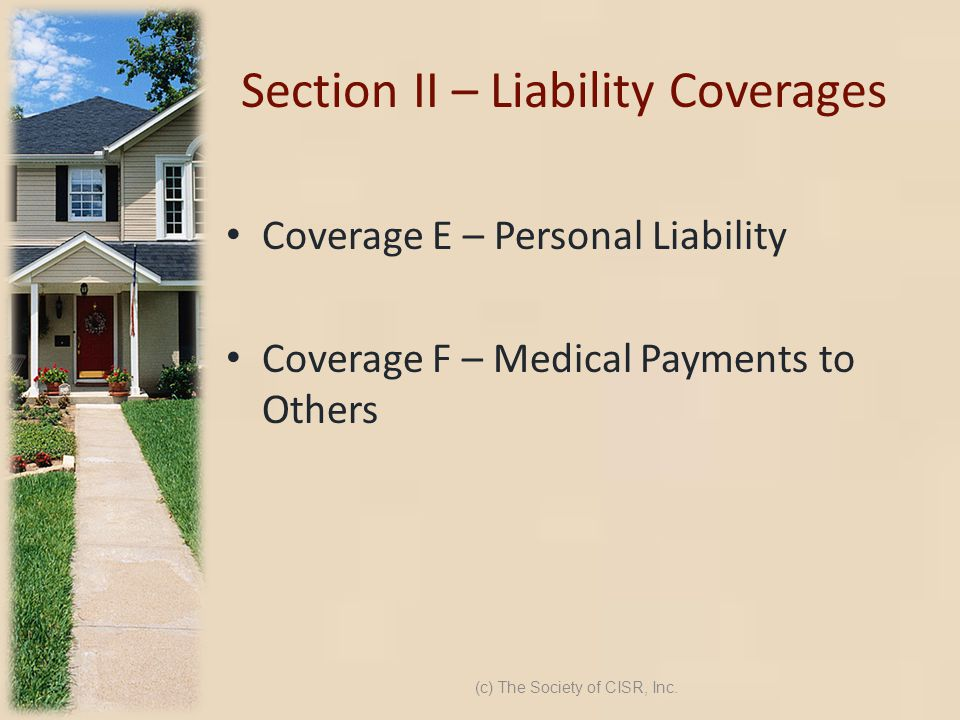 Section II – Liability Coverages