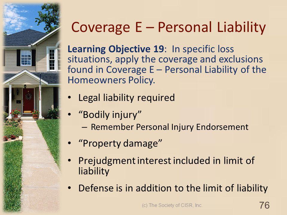 Coverage E – Personal Liability