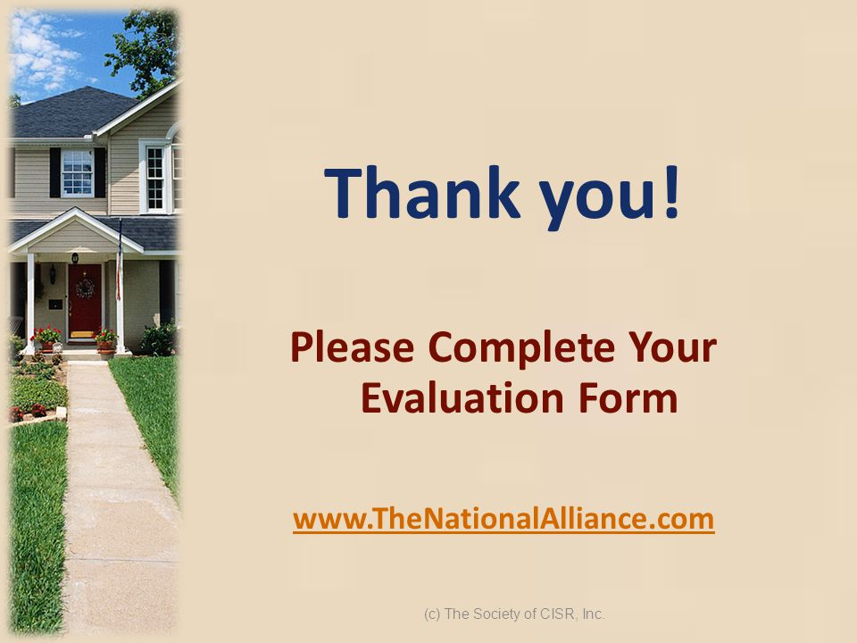Please Complete Your Evaluation Form