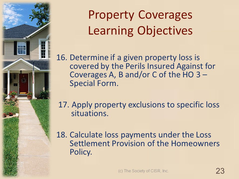 Property Coverages Learning Objectives
