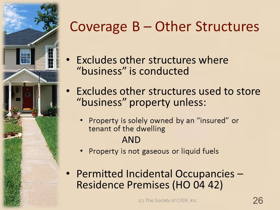 Coverage B – Other Structures