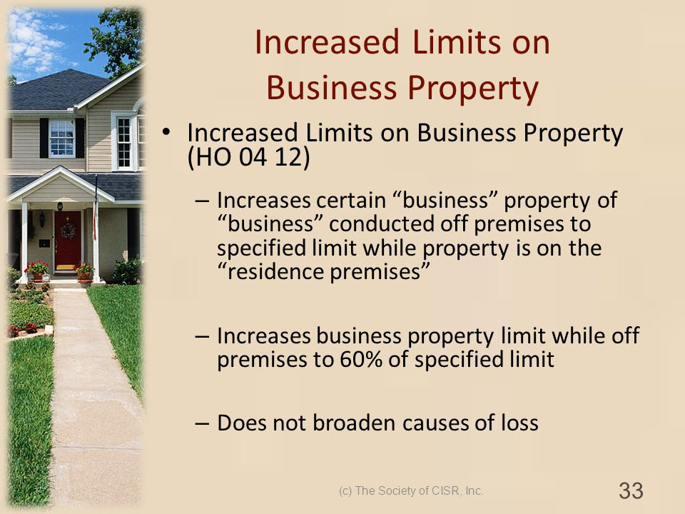 Increased Limits on Business Property