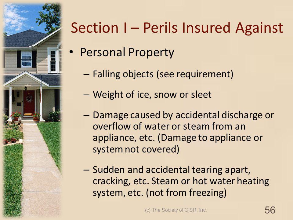 Section I – Perils Insured Against