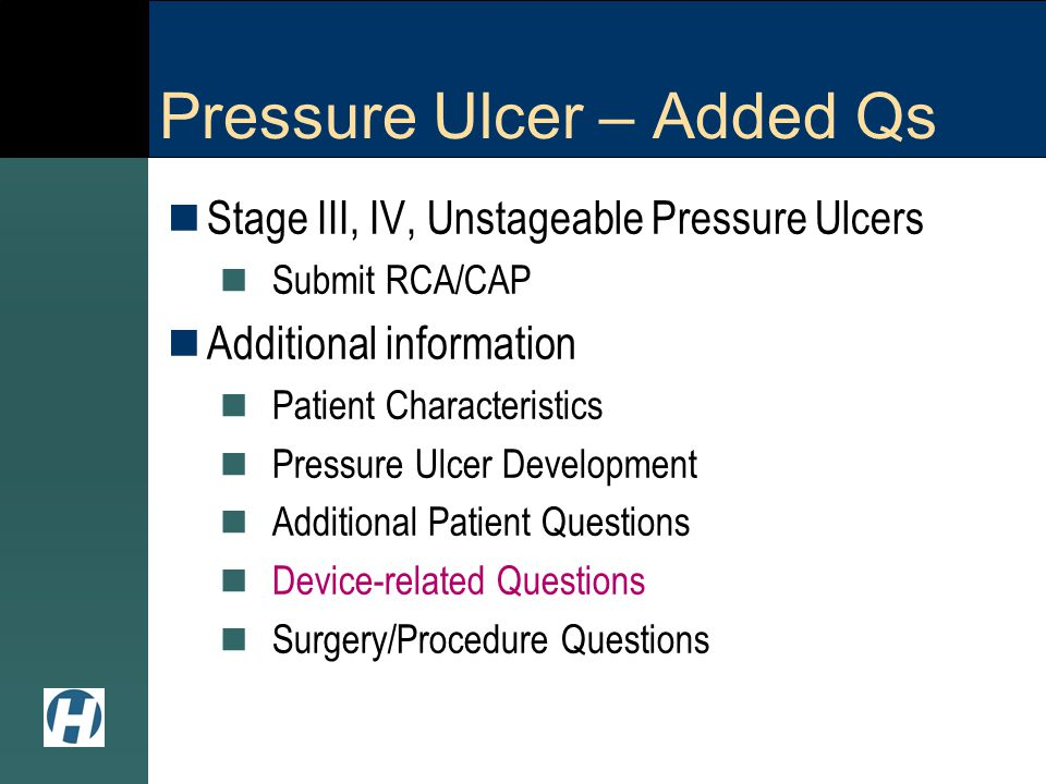 Pressure Ulcer – Added Qs