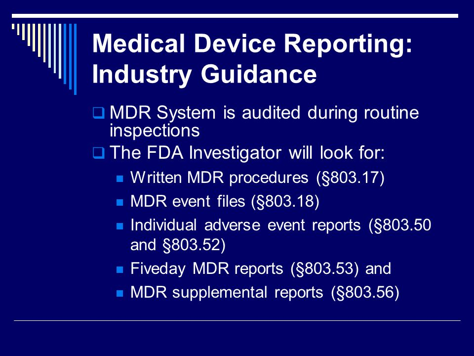 Medical Device Reporting: Industry Guidance